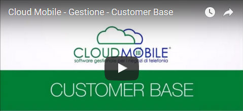 Cloud Mobile - Gestione Customer Base